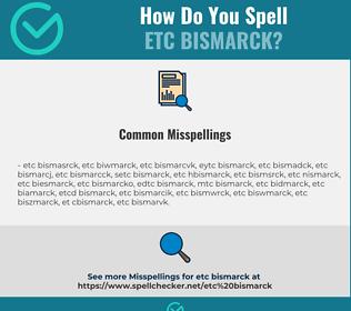 Correct spelling for etc bismarck