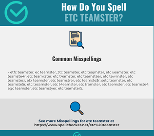 Correct spelling for etc teamster