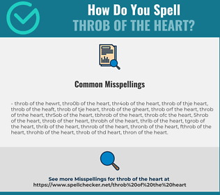 Correct spelling for throb of the heart