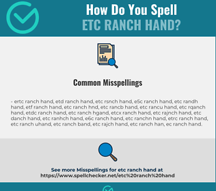 Correct spelling for etc ranch hand