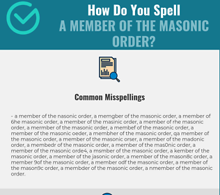 Correct spelling for a member of the Masonic order
