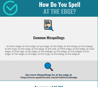 Correct spelling for at the edge