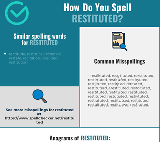 Correct spelling for restituted