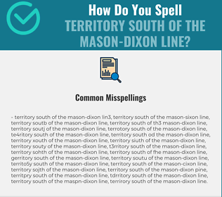 Correct spelling for territory south of the Mason-Dixon line
