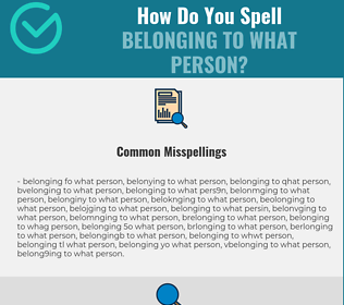 Correct spelling for belonging to what person