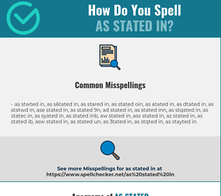 Correct spelling for as stated in