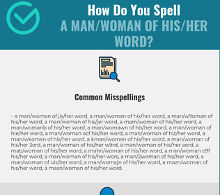 Correct spelling for a man/woman of his/her word
