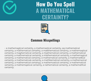 Correct spelling for a mathematical certainty