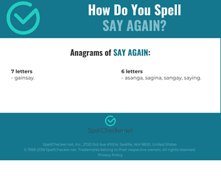 Correct spelling for Say again