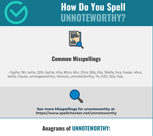Correct spelling for unnoteworthy