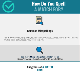 Correct spelling for a match for