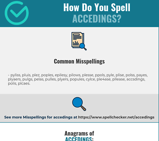Correct spelling for accedings