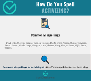 Correct spelling for activizing