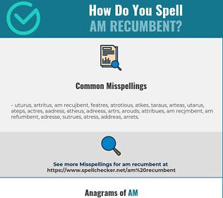 Correct spelling for am recumbent