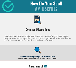 Correct spelling for am useful