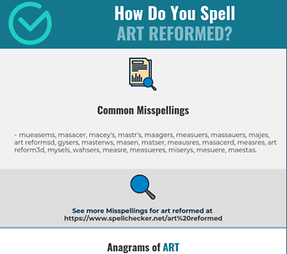 Correct spelling for art reformed