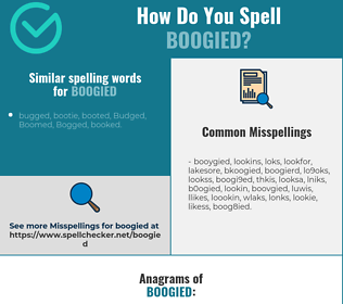 Correct spelling for boogied