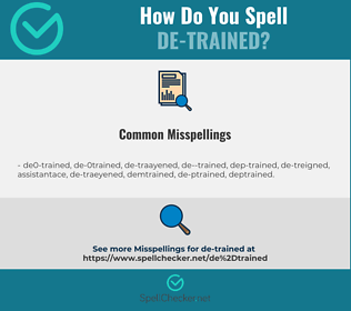 Correct spelling for de-trained