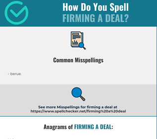 Correct spelling for firming a deal