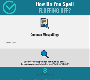 Correct spelling for fluffing off