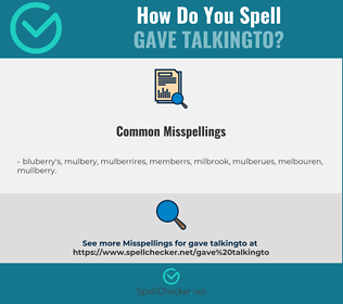 Correct spelling for gave talkingto