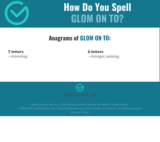 Correct spelling for glom on to