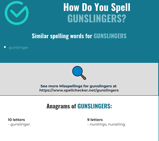 Correct spelling for gunslingers