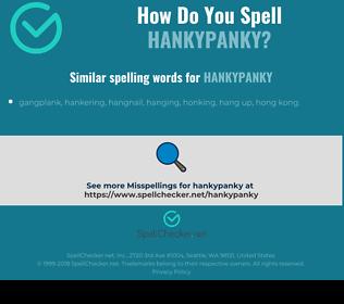 Correct spelling for hankypanky