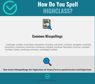Correct spelling for highclass