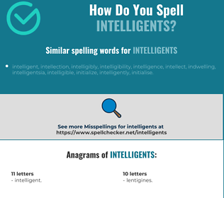 Correct spelling for intelligents