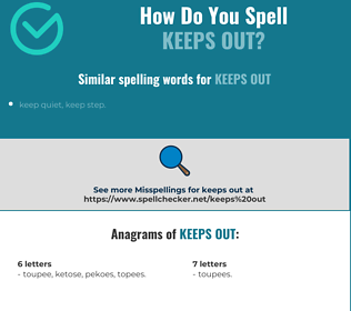 Correct spelling for keeps out