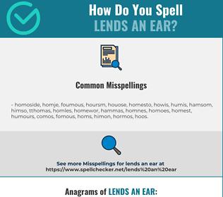 Correct spelling for lends an ear