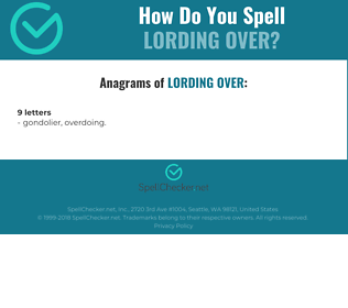 Correct spelling for lording over