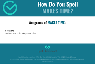 Correct spelling for makes time