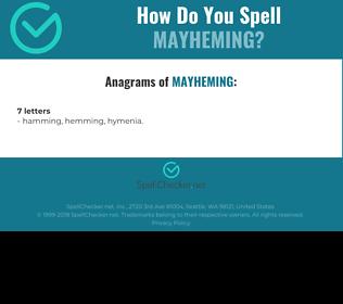 Correct spelling for mayheming