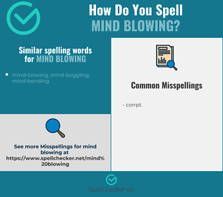 Correct spelling for mind blowing