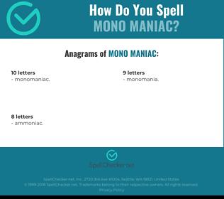 Correct spelling for mono maniac