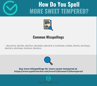 Correct spelling for more sweet tempered
