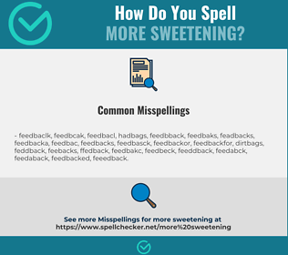 Correct spelling for more sweetening