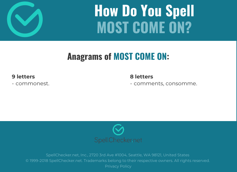 Correct spelling for most come on [Infographic