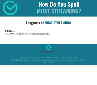 Correct spelling for most streaming