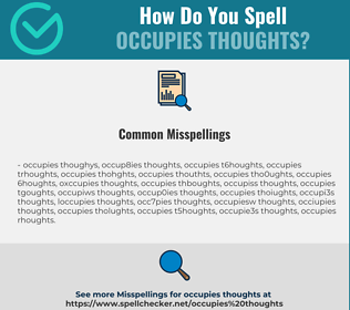 Correct spelling for occupies thoughts