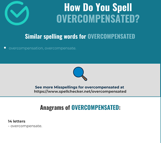 Correct spelling for overcompensated