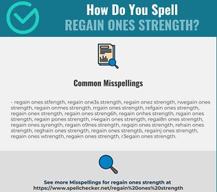 Correct spelling for regain ones strength