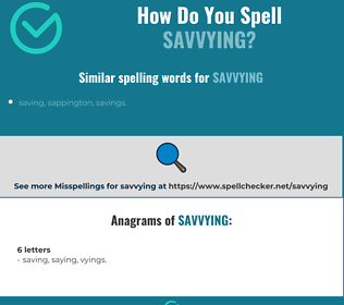 Correct spelling for savvying
