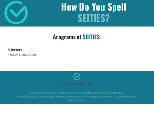 Correct spelling for seities