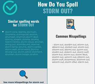 Correct spelling for storm out