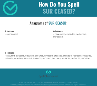 Correct spelling for sur ceased