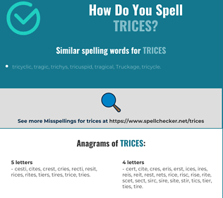 Correct spelling for trices