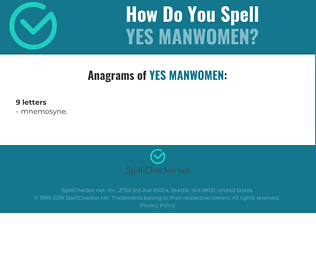 Correct spelling for yes manwomen